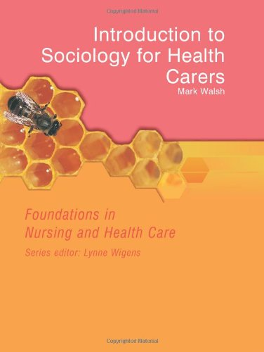 sociology and healthcare Sociology and its applications are key components of the core foundation programme in nursing and healthcaresociology of health and health care is an essential textbook for all students of nursing and healthcare and is organised in four parts: the nature of sociology and sociological research the social patterning of health and disease the.